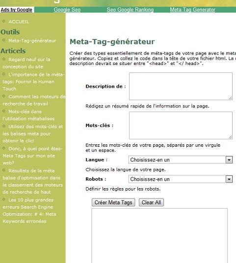 """Meta-Tag-générateur Créer des types essentiellement de méta-tags de votre page avec le meta-tag-générateur. Copiez et collez le code dans la tête de votre fichier html. La meta description devrait se situer entre """"<head>"""" et """"</ head>""""._mesfavorisites.com"""