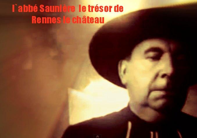 labbé Saunière_trésor _Rennes _le_château_mesfavorisites